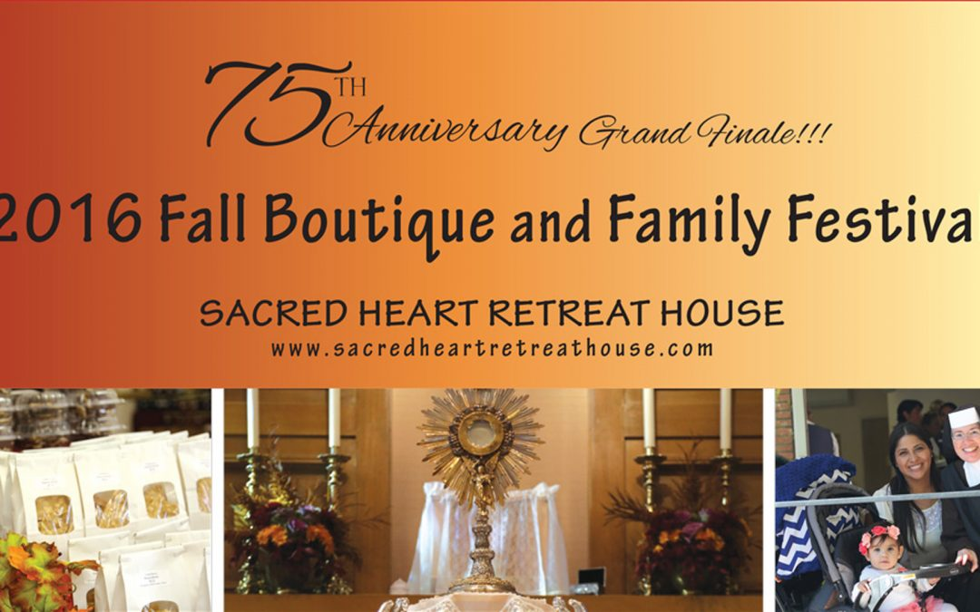 35th Annual Fall Family Festival & Boutique | The Grande Finale of Our 75th Jubilee Year | Saturday, November 5th