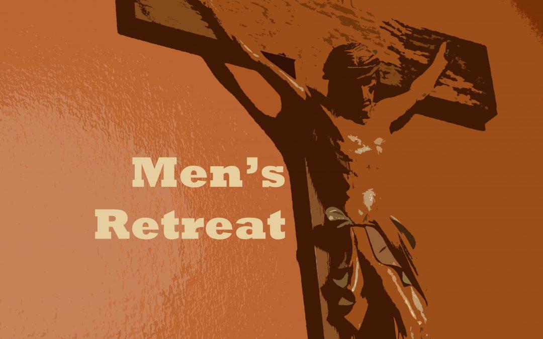 Men's Retreat | August 25 -27, 2017 | Fr. Adrian Tomlinson