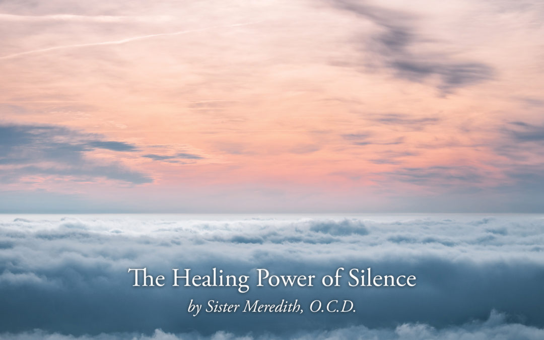 The Healing Power of Silence